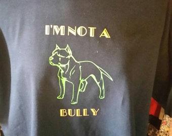 I'm not a bully