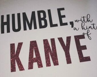Humble Kanye West funny shirt