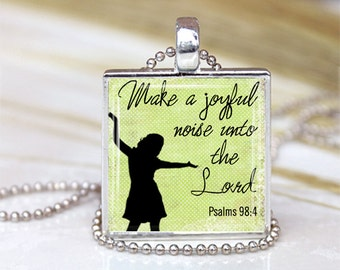 1 inch Round Pendant Tray --  Make A Joyful Noise Unto The Lord