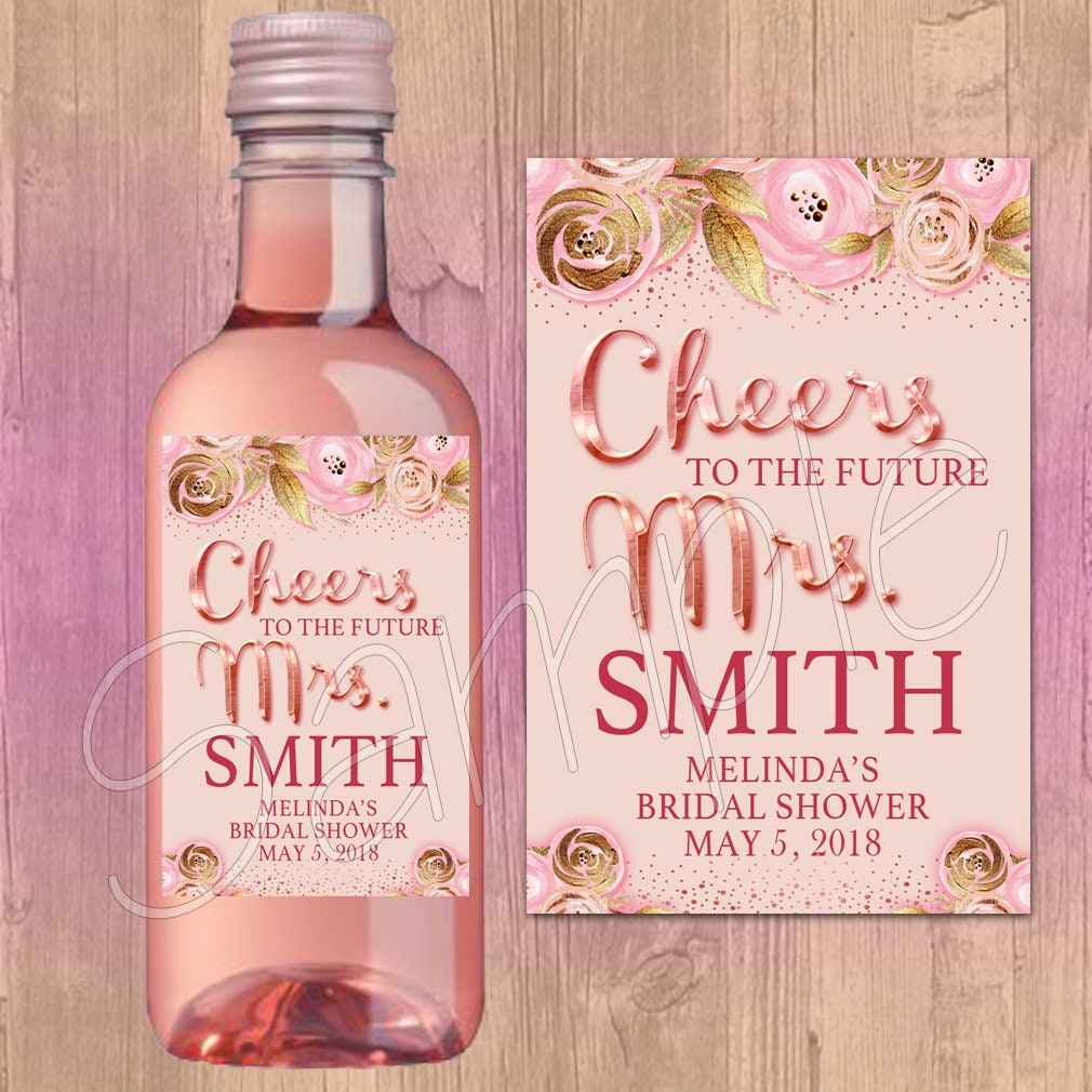 Mini Wine Bottle Labels Cheers to the future Mrs Rose Gold
