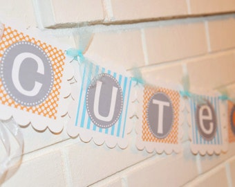 Cute as a button banner, button banner, Baby Shower banner in orange and blue, banner