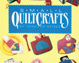 Small QuiltCrafts by Jennifer Geiger