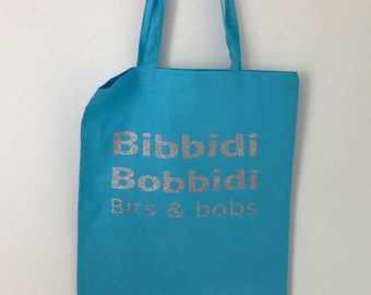 Bibbidy Bobbidy bit and bobs tote bag