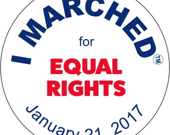 """I Marched at January 21, 2017 Women's March for """"Equal Rights"""". Button pin.  FREE SHIPPING"""