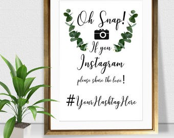 Oh Snap! Instagram Wedding Hashtag Sign Eucalyptus, digital download