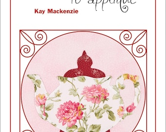 Teapots 2 to Appliqué book, Teapot Patterns