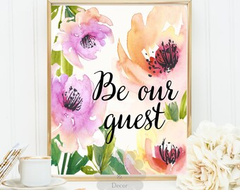 Be our guest printable quote calligraphy art print home decor watercolor print typography wall welcome guest wall art poster decor print