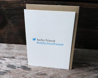Old School Tweet Letterpress Card