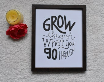 grow through what you go through, black and white, hand drawn Typography Digital Art Download