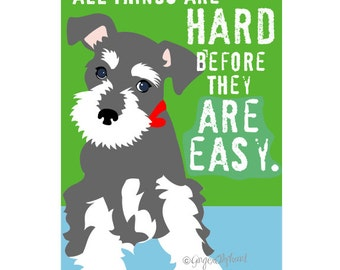 Classroom Art Childrens Wall Art Schnauzer Puppy Inspirational Dog Art Print for Kids