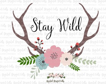 Stay Wild SVG, Wild Boho SVG, Boho svg, Wild svg, Antlers svg, Antlers and flowers, Boho antlers, deer antlers svg, boho flowers svg