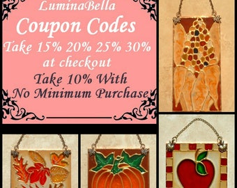 DISCOUNT COUPON CODES - 10, 15, 20, 25, 30% Quantity Savings on Custom Stained Glass Suncatcher Autumn Thankgiving and Fall Decor Panel Art