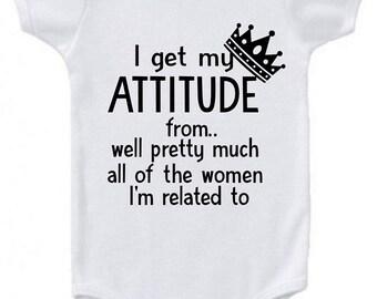 I get my attitude from... infant bodysuit
