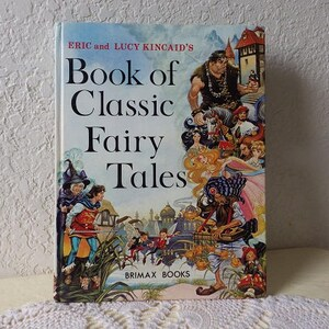 Book of Classic Fairy Tales, Near New, 1984. Illustrated by Eric and LucyKincaid
