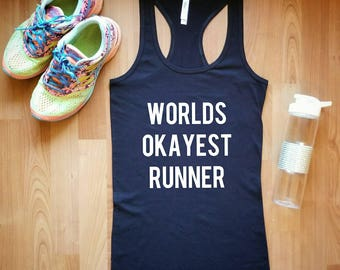 Words Okayest Runner/ Workout tank/ Running/ XS-XL