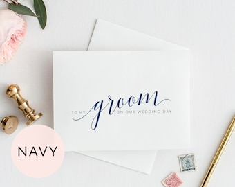 Navy To My Groom On Our Wedding Day Card, Printable To My Groom Card, To My Husband On Our Wedding Day Card, Wedding Day Card for Groom