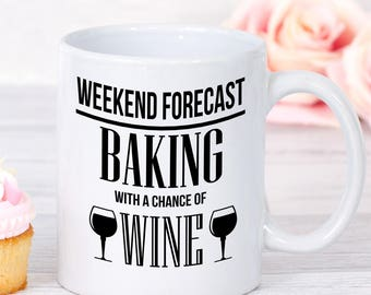 Funny Bakers Mug, Wine Lovers, Gift for bakers, Bakers gift,  Baker mug, Gifts for Bakers, Mug for Bakers, mugs for bakers, bakers gifts