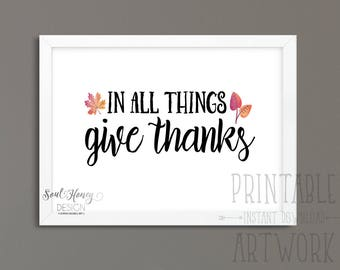 In All Things Give Thanks | Christian Fall Print | Seasonal Fall Art | Thanksgiving | Watercolor | Printable Quote | Downloadable Prints