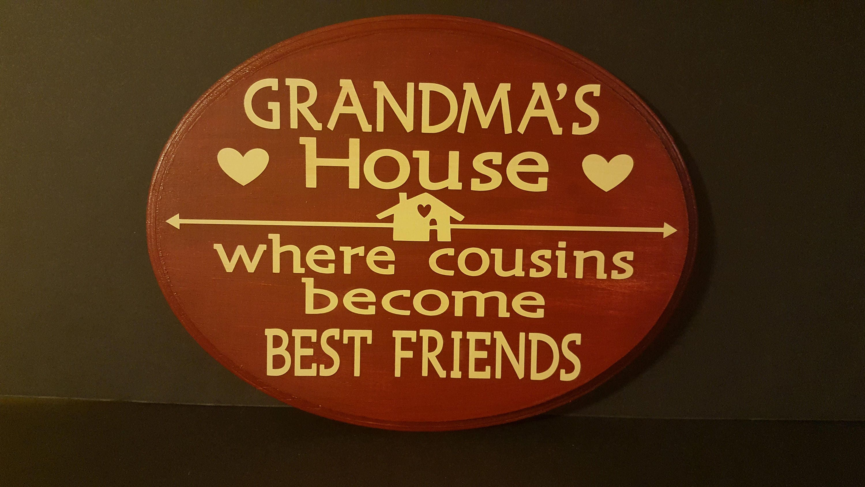 GrandmaS House Cousins Best Friends Wood Sign Painted