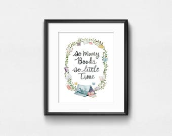 So Many Books So Little Time | Watercolor Art Print | Wall Decor | 8x10 | 11x14