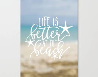 Life Is Better At The Beach Wall Art Canvas Ocean Canvas Art Print Quote Canvas Wall Art Beach House Decor For Living Room Ocean Photography