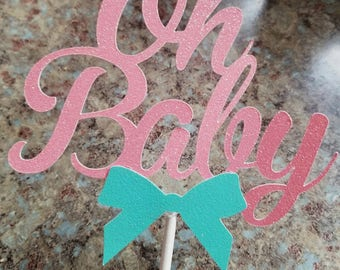 Oh baby,oh baby shower,Oh baby gender reveal