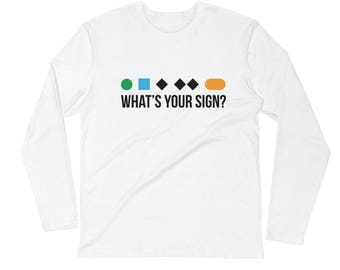 Funny skier What's Your Sign Long Sleeve Shirt Fitted Crew gift. Snowboarder skiing snowboard ski slope difficulty symbols. Graphic Tee t-s