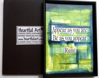 APPEAR as you are RUMI Inspirational Quote Motivational Meditation Print YOGA Teacher Gift Family Friend Heartful Art by Raphaella Vaisseau