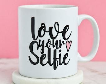 Love Your Selfie Mug | Selfie Lover Gift For | Inspirational Motivational Heart Phone Selfies | Present Coffee Gifts Mugs