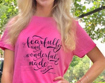 "Women's T-shirt ""Fearfully and Wonderfully Made"""
