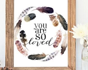 Feather Prints, Boho Nursery Decor, You Are So Loved, Girl Nursery, Stay Wild, Tribal Nursery, Gallery Wall Decor, Printables