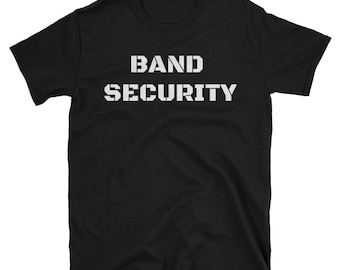 Band Security T-Shirt