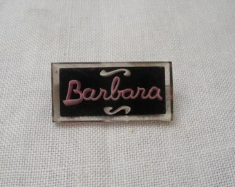 Vintage Barbara Lucite Name Pin Brooch