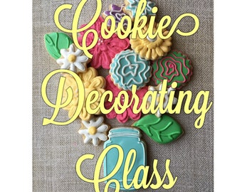 May 18th, 2018, 7:30pm  Cookie Decorating Class