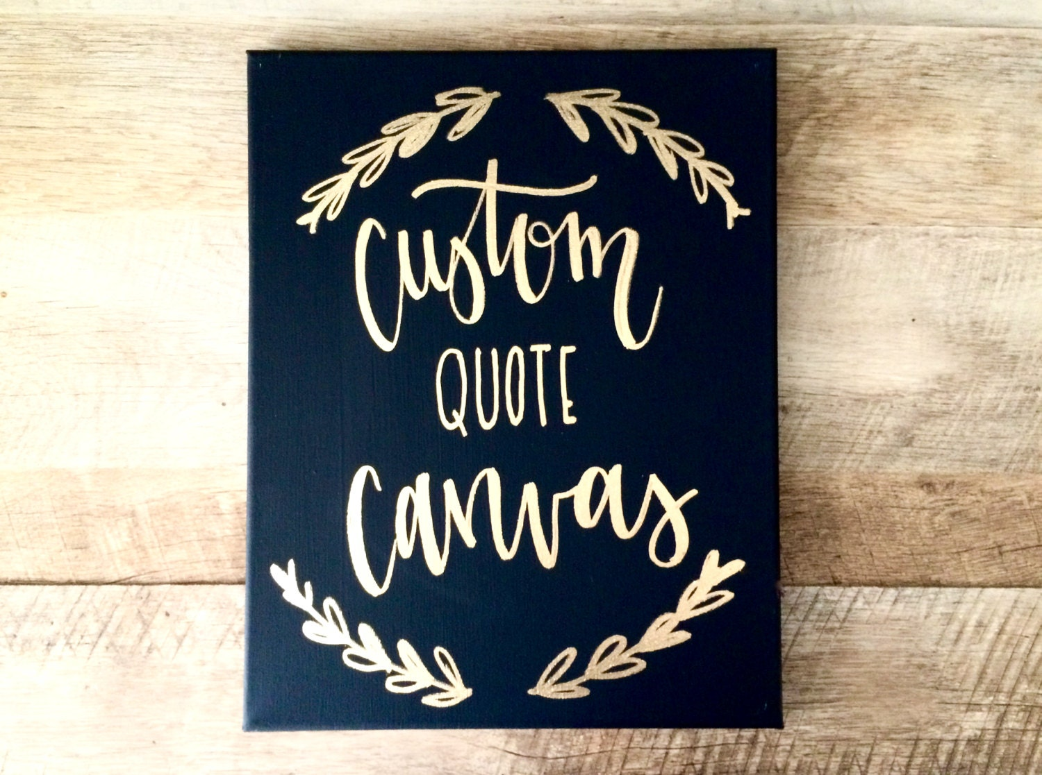 Custom Quote Prints Custom Quote Canvas 11X14 Canvas Sign Your Quote Here