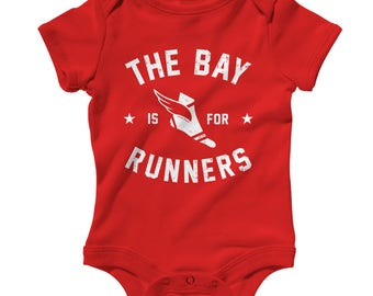 Baby One Piece - The Bay Area is for Runners Infant Romper - NB 6m 12m 18m 24m - Run Bay Baby, Running Baby, Marathon Baby, The Bay Baby