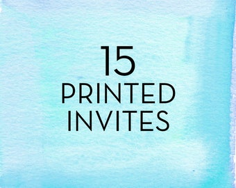 15, 5x7 Invitations with White Envelopes *Professionally Printed