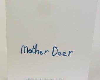 Mother Deer: Limited Edition silk screenhand made book.