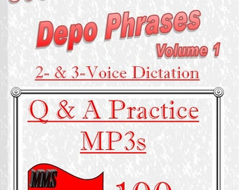 100wpm Dictation (Parts 1-16) from 800 Most Common Depo Phrases - Volume I -mp3 format- Court Reporting - 2- and 3-Voice Q&A Audio Dictation