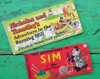 Nicholas and Timothy's Adventure in the Burning Mill Strip Book - The Adventures of Sim by Tim 1953 TWO vintage 1950s children's books CATS