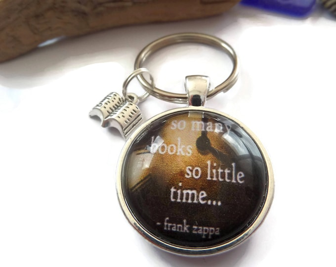 So many books gift, love reading gift, zappa fan gift, books so little time, clock keyring, books keyring, quote keyring gift, sandykissesuk