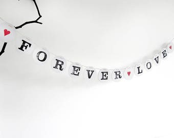 FOREVER LOVE garland // Wedding bunting to decorate the wedding party by renna deluxe