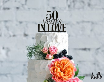 Anniversary Cake Topper- Customizable 50 Years in Love Cake Topper- Elegant Cake Topper- 50th Anniversary Cake Topper- cake topper