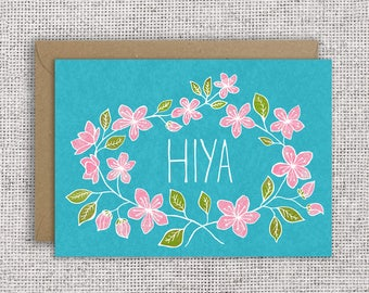 Hiya | British greeting, floral card, hello, hi, hand-lettered, botanical, thinking of you, thank you, friendship, British card, UK card