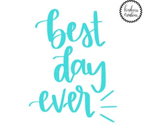 Best Day Ever - Physical Print