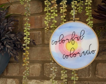 Colorful Colorado Embroidery Hoop // Colorado Decor // Colorado Flag // 6 inch hoop