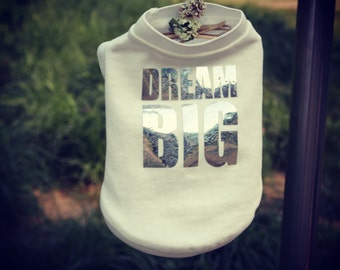 Dog Clothing-Sweatshirt with DREAM BIG Holographic w/ Sporty V-patch at Neckline