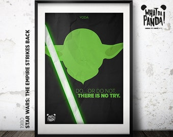 Star Wars. The Empire Strikes Back - Do... or do not. There is no try.