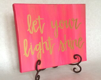 Quote Canvas: Let your light shine