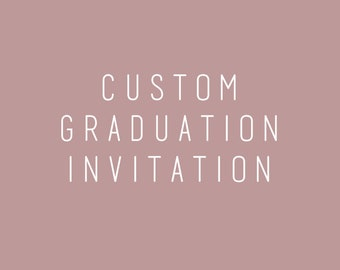 Custom Graduation Invitation and Announcement